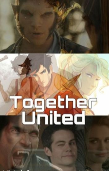 Together United ( Percy Jackson and teen wolf crossover.)