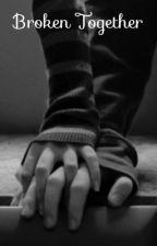 Broken Together (LESBIAN STORY) by Supermarket410