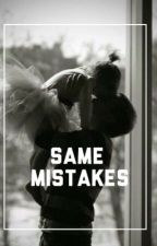 Same Mistakes; njh by Daddyhoran123