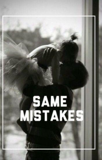 Same Mistakes; njh