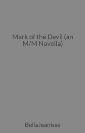 Mark of the Devil (an M/M Novella) by BellaJeanisse