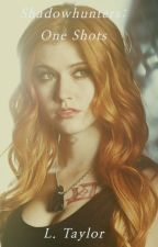 Shadowhunters: One Shots {Fanfiction, rated PG, Jimon, Clizzy, Clace, Sizzy} by imleightaylor