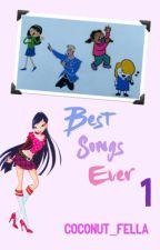 Best Songs Ever 1 #Wattys2016 by Coconut_Fella