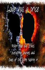 Book 1 of the Love series- Love Has a Price (Student/Teacher Relationship) by BookNerd808