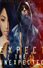 Expect the unexpected by JamaicanQueen__