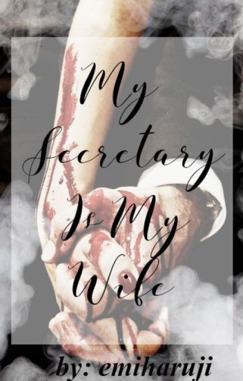 My Secretary Is My Wife