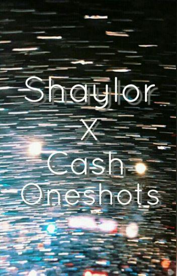Shaylor X Cash