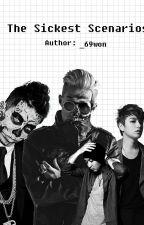 The Sickest Scenarios by _69won