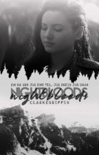 Nightbloods ⇉ [clarke griffin] by cIarkegriffin