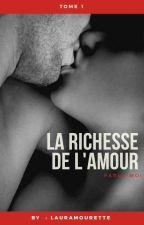 La Richesse de L'amour by LauraMourette