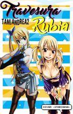 Travesura Rubia  ¿Nalu?  [Actualización Lenta] by Myselft204