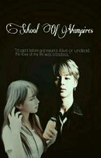 School Of Vampires[Malay Fanfic] by NamMinieJams