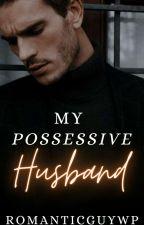 My Possesive Husband Aldub Fan Fiction by alden_Maine22