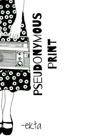 Pseudonymous Print- Poetic Quotes, Tales Whatever The Anonymous Scribbles! by rumsoup