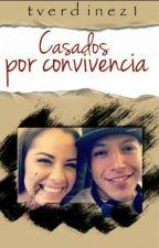 Casados Por Conveniencia (Pausada) by tverdinez1