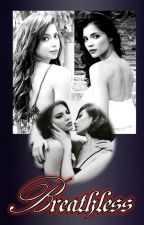 Breathless (RaStro)(Lesbian Romance) by teardrop_godess