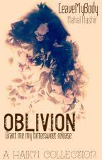 Oblivion by LeaveMyBody
