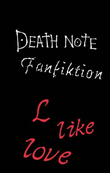 L Like Love || Death Note ff