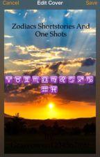 Zodiac one shots  by Graceowen1234567890