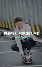 Please,Forget Me | Vhope by BeTLight_7