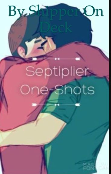 Septiplier one shots ^_^