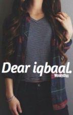 Dear Iqbaal. by woodychxx