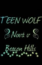 Teen Wolf - nová v Beacon Hills by EllieHyuuga