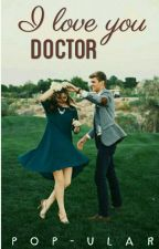 I LOVE YOU DOCTOR, by pop-ular