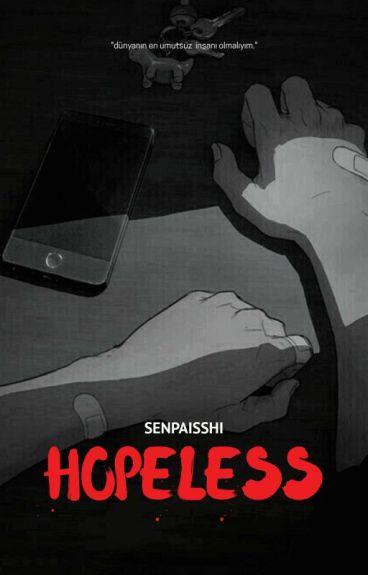 hopeless ➳ kth✔