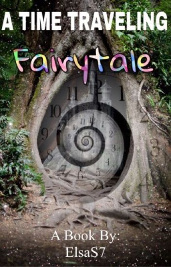 A Time Traveling Fairytale