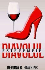 Diavolul este femeie by DevonaHawkins