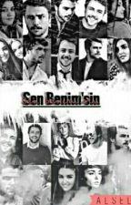 SEN BENİM' SİN (alsel)  by kitapci1111