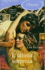 L'ultima sorpresa- Lisa Kleypas by OoAlessiaoO