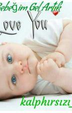 Bebegim Gel Artık by kalphirsizi_13