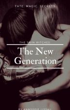 The Twin Witches: The New Generation by MissLissau