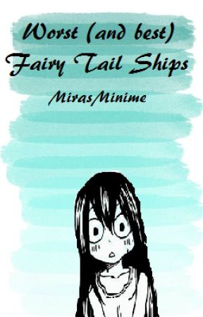 Worst Fairy Tail Ships by MirasMinime