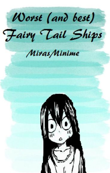 Worst Fairy Tail Ships