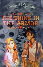 Demigod Dynasties- The Chink In The Armour  by DemiDragonne