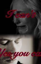 Saving her from herself (a klaroline story) ON HOLD by AylaCameron