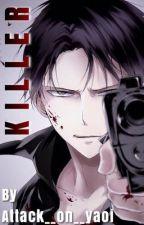 KILLER! (Ereri smut) by attack__on__yaoi