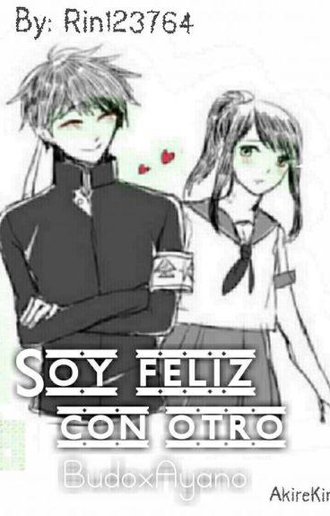 Soy Feliz Con Otro (Budoxayano) Yandere Simulator