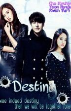(2nd) Destiny [Very Slow Update] by Xonyline_zy