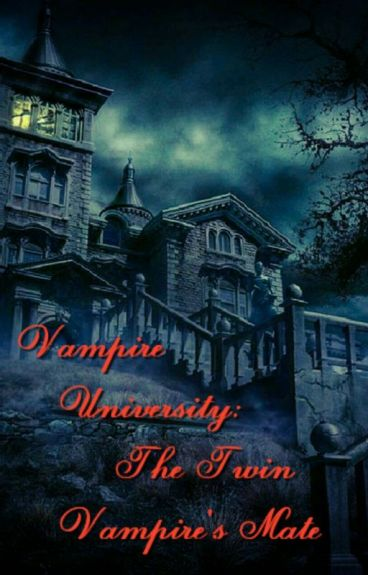 Vampire University: The Twin Vampire's Mate
