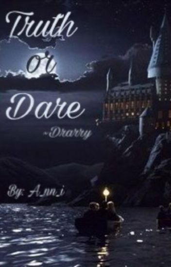 TRUTH OR DARE | Drarry |