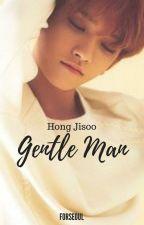Gentleman || Hong Jisoo [COMPLETED] by forseoul