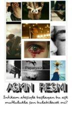 ✴ AŞKIN RESMİ ✴ by papatya_iz