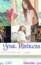 Just Your Mistress by Candy_Jiminnie95