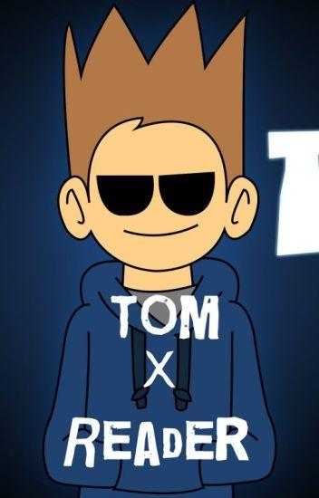 Eddsworld: Tom x Reader
