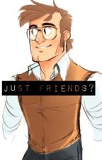 Just Friends?(Stanford pines X reader) by Maskywantstobattle