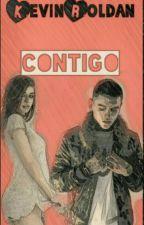 Contigo {Kevin Roldan y Tu}  by LibrosAdicta0